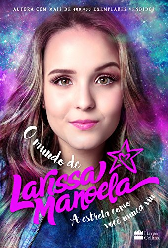 24053cd938a1d O Mundo de Larissa Manoela eBook  Larissa Manoela  Amazon.com.br ...