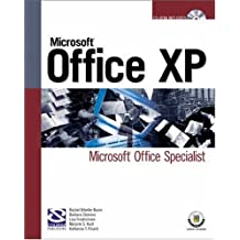 Microsoft Office XP: Microsoft Office Specialist (Certification) by Rachel Biheller Bunin (2002-12-11)