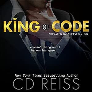 King of Code Audiobook by CD Reiss Narrated by Christian Fox