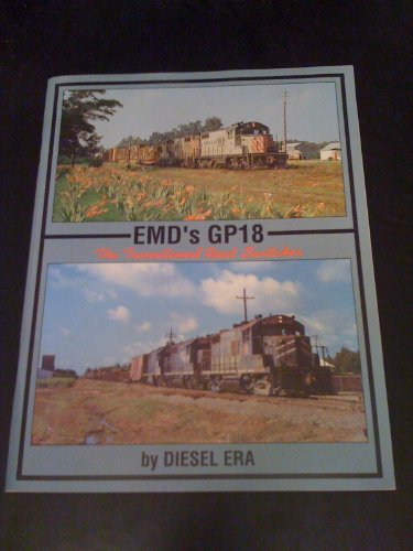 EMD's GP18: The Transitional Road Switcher