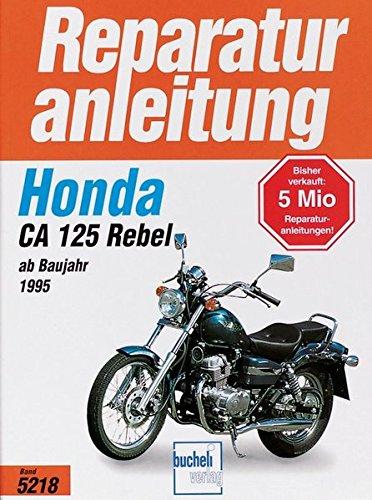 Honda CA 125 Rebel (Reparaturanleitungen)