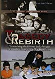 Tragedy and Rebirth: Transmitting the History and Messages of Churban Europa to a New Generation (ArtScroll History)