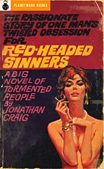 Red-Headed Sinners (1953) (PlanetMonk Pulps Book 6) by [Craig, Jonathan]