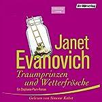 Traumprinzen und Wetterfrösche (Stephanie Plum 16.5) | Janet Evanovich