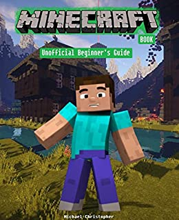 Amazon com: Minecraft Book: Unofficial Beginner's Guide (Fun