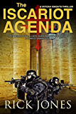 The Iscariot Agenda (The Vatican Knights Book 3)