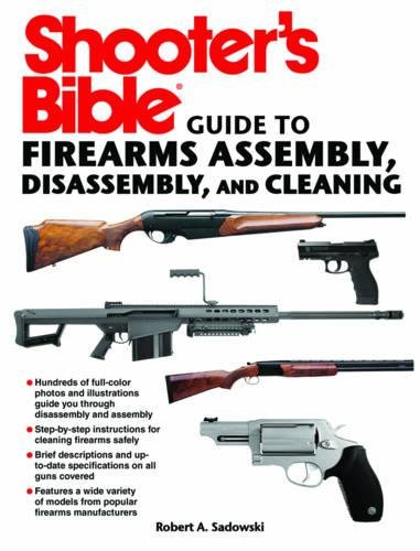 Review Shooter's Bible Guide to Firearms Assembly, Disassembly, and Cleaning