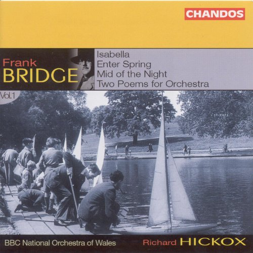 Frank Bridge - Bridge: Orchestral Works, Vol. 1