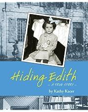 Hiding Edith: A True Story