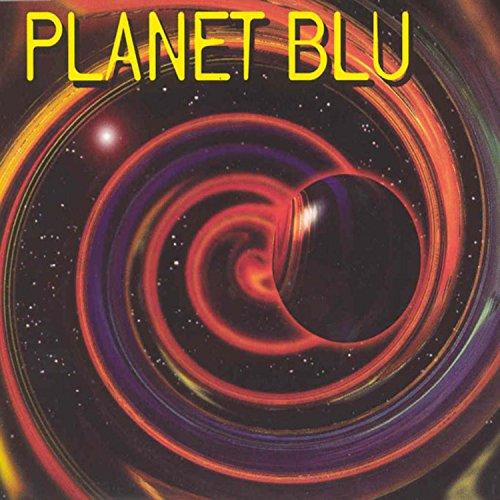 Planet Blu - Blu Planet