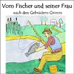 Vom Fischer und seiner Frau Hörbuch