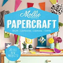 Mollie Makes: Papercraft: Origami. Scrapbooking. Cardmaking. Stamping. by Mollie Makes (2015-06-11)