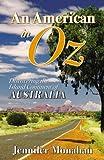 An American in Oz, Jennifer Monahan, 074145811X