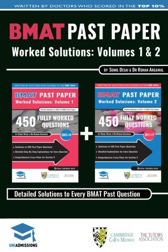 BMAT Past Paper Worked Solutions: 2003 - 2016, Fully worked answers to 900+ Questions, Detailed Essay Plans, BioMedical Admissions Test Book: BMAT ... BioMedical Admissions Test, UniAdmissions