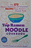 img - for The Top Ramen Noodle Cookbook book / textbook / text book