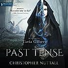 Past Tense: Schooled in Magic, Book 10 Hörbuch von Christopher G. Nuttall Gesprochen von: Tavia Gilbert