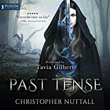 Past Tense: Schooled in Magic, Book 10 Audiobook by Christopher G. Nuttall Narrated by Tavia Gilbert