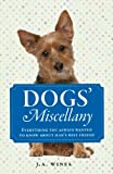 Dogs' Miscellany, J. A. Wines, 1782430253