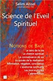 Science de l'Eveil Spirituel - Notions de base I