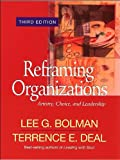 L. G. Bolman's,T. E. Deal's ReframingOrganizations 3rd(third)edition(Reframing Organizations,Artistry,Choice,and Leadership(Paperback))(2003)