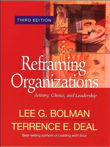 Reframing Organizations: Artistry, (text only) 3rd (Third) edition by L.G.Bolman.T.E.Deal