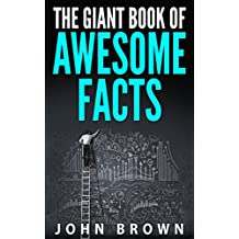 The Giant Book of Awesome Facts