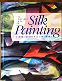 Complete Book of Silk Painting, Diane Tuckman and Jan Janas, 0891344225