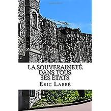 La souverainete dans tous ses etats: Ou discussion sur les velleites du souverainisme quebecois