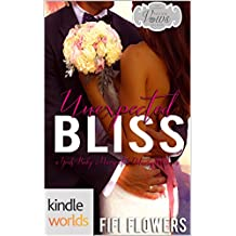 Passion, Vows & Babies: Unexpected Bliss (Kindle Worlds Novella) (Unexpected Delivery Book 1)