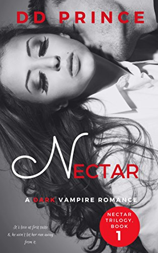 Nectar: (Nectar Trilogy Book 1) by [Prince, DD]