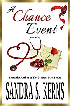 A Chance Event: A Chain of Love Novella by [Kerns, Sandra S.]