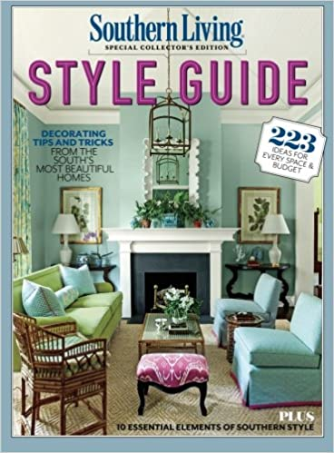 southern living style guide decorating tips and tricks from the