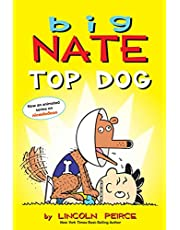 Big Nate: Top Dog: Two Books in One
