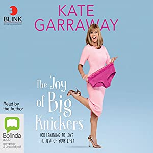 The Joy of Big Knickers Audiobook