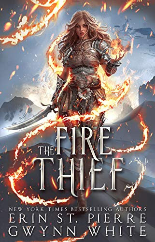 The Fire Thief by Gwynn White