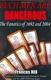 Such Men Are Dangerous, Frances Hill, 0942679288