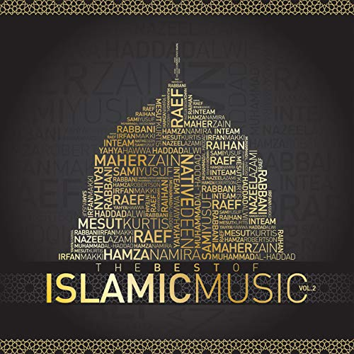 The Best of Islamic Music Vol. 2 (The Best Of Islamic Music Vol 2)