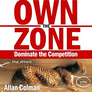 Own the Zone: Dominate the Competition Audiobook
