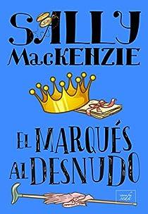 EL MARQUÉS AL DESNUDO par MacKenzie