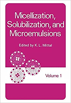 Micellization, Solubilization, and Microemulsions: Volume 1