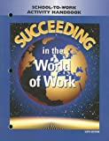 Succeeding in the World of Work, Grady: Vineyard, Ben S. Kimbrell, 002814225X