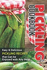 Did you know that just about anything can be pickled? Vegetables, fruits, and even eggs, all pickles well with the right pickling liquid. In this Pickling Cookbook we will explore 30 easy, and delicious pickling recipes that will teach you ho...