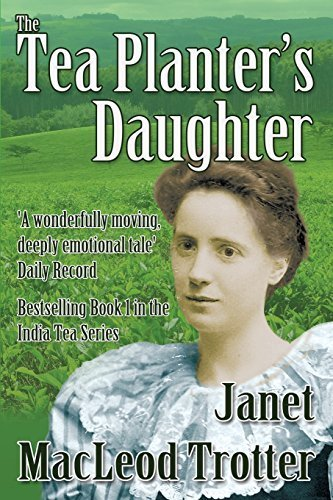 The Tea Planter's Daughter (The India Tea Series) by Janet MacLeod Trotter - Online India Sale Discount Shopping