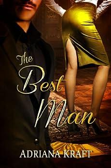 The Best Man by [Kraft, Adriana]
