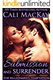 Submission and Surrender (The Billionaire's Temptation Series Book 2)
