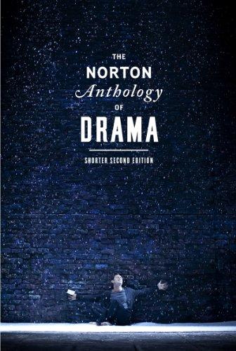 Norton Anthology Of Drama,Shorter..