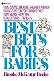 Best Bets for Babies, Brooke McKamy Beebe, 0440506654