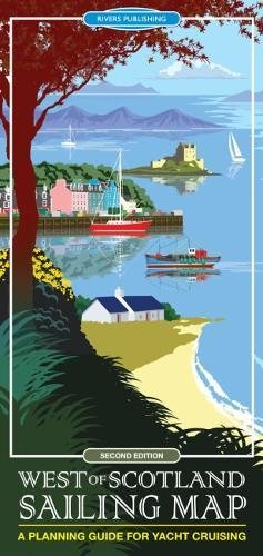 West of Scotland Sailing Map: A planning guide for yacht cruising