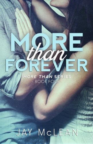 More Than Forever (2015) (More Than Series) (Volume 4)