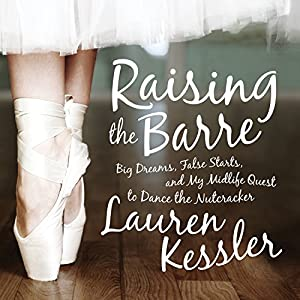 Raising the Barre Audiobook